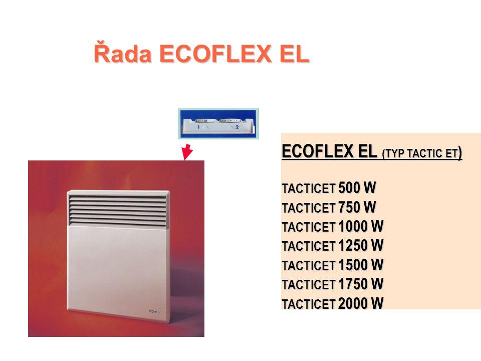 Řada ECOFLEX EL ECOFLEX EL (TYP TACTIC ET) TACTICET 500 W