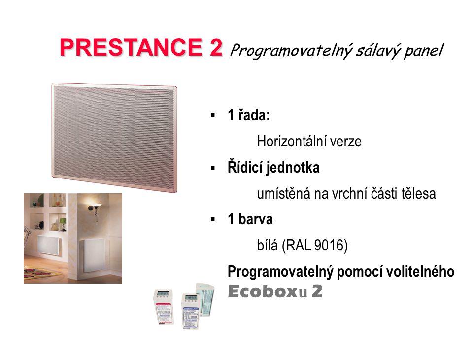 PRESTANCE 2 Programovatelný sálavý panel