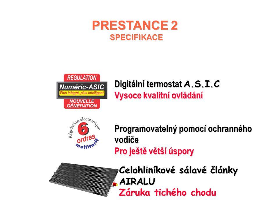 PRESTANCE 2 Digitální termostat A.S.I.C Vysoce kvalitní ovládání