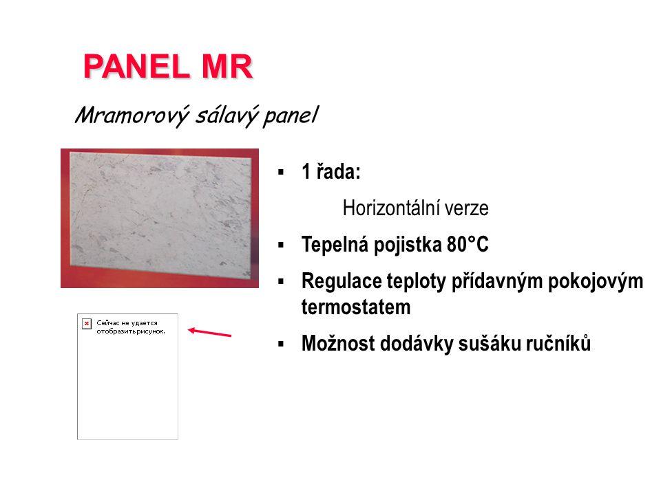 PANEL MR Mramorový sálavý panel 1 řada: Horizontální verze