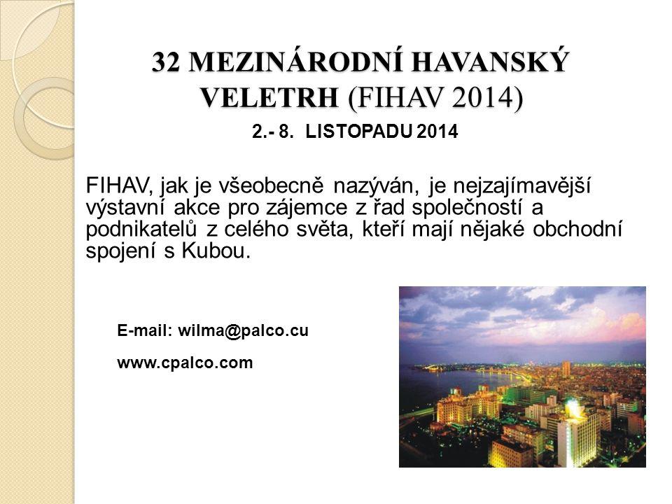 32 MEZINÁRODNÍ HAVANSKÝ VELETRH (FIHAV 2014)