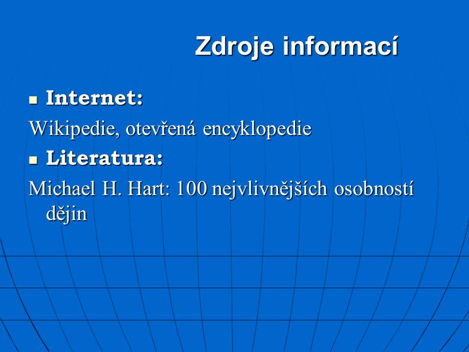 Zdroje informací Internet: Wikipedie, otevřená encyklopedie