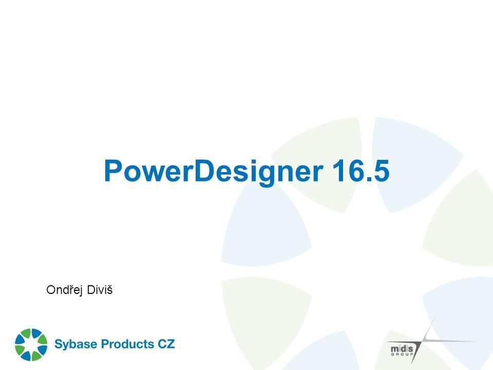 PowerDesigner 16.5 Ondřej Diviš