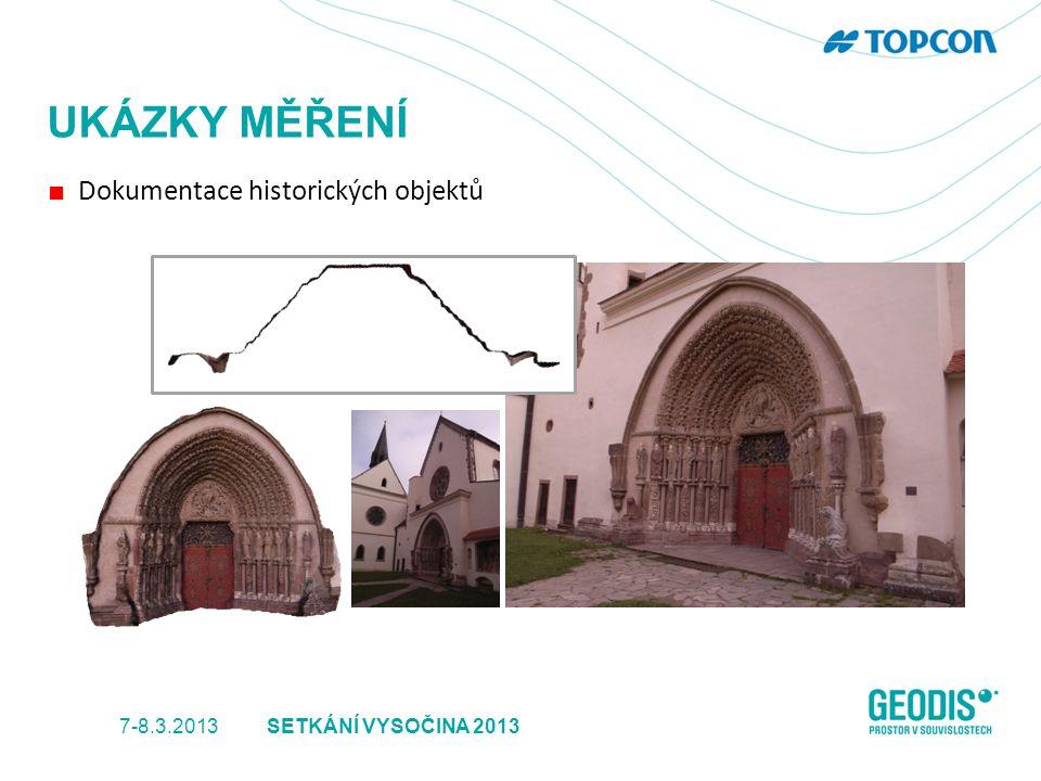 UKÁZKY MĚŘENÍ ■ Dokumentace historických objektů 7-8.3.2013