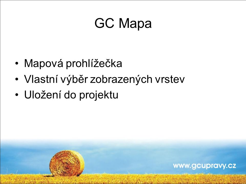 GC Mapa Mapová prohlížečka Vlastní výběr zobrazených vrstev