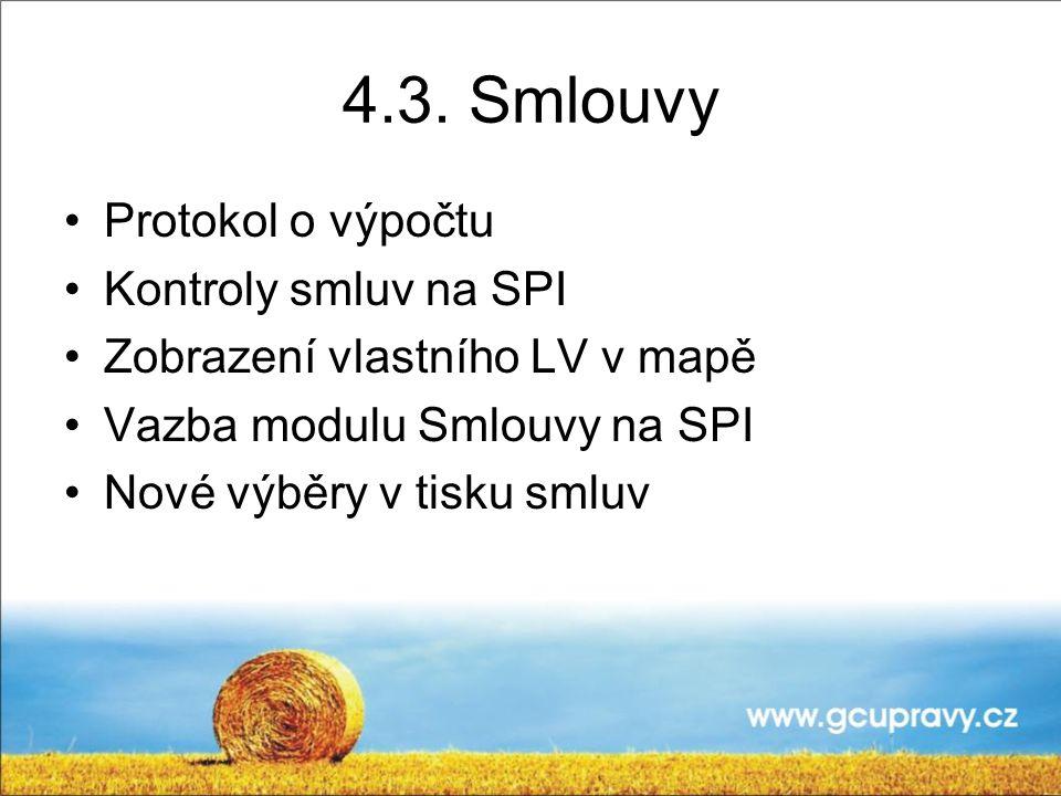 4.3. Smlouvy Protokol o výpočtu Kontroly smluv na SPI