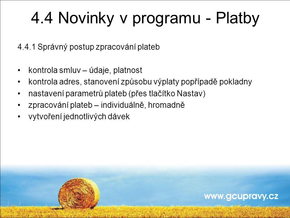 4.4 Novinky v programu - Platby