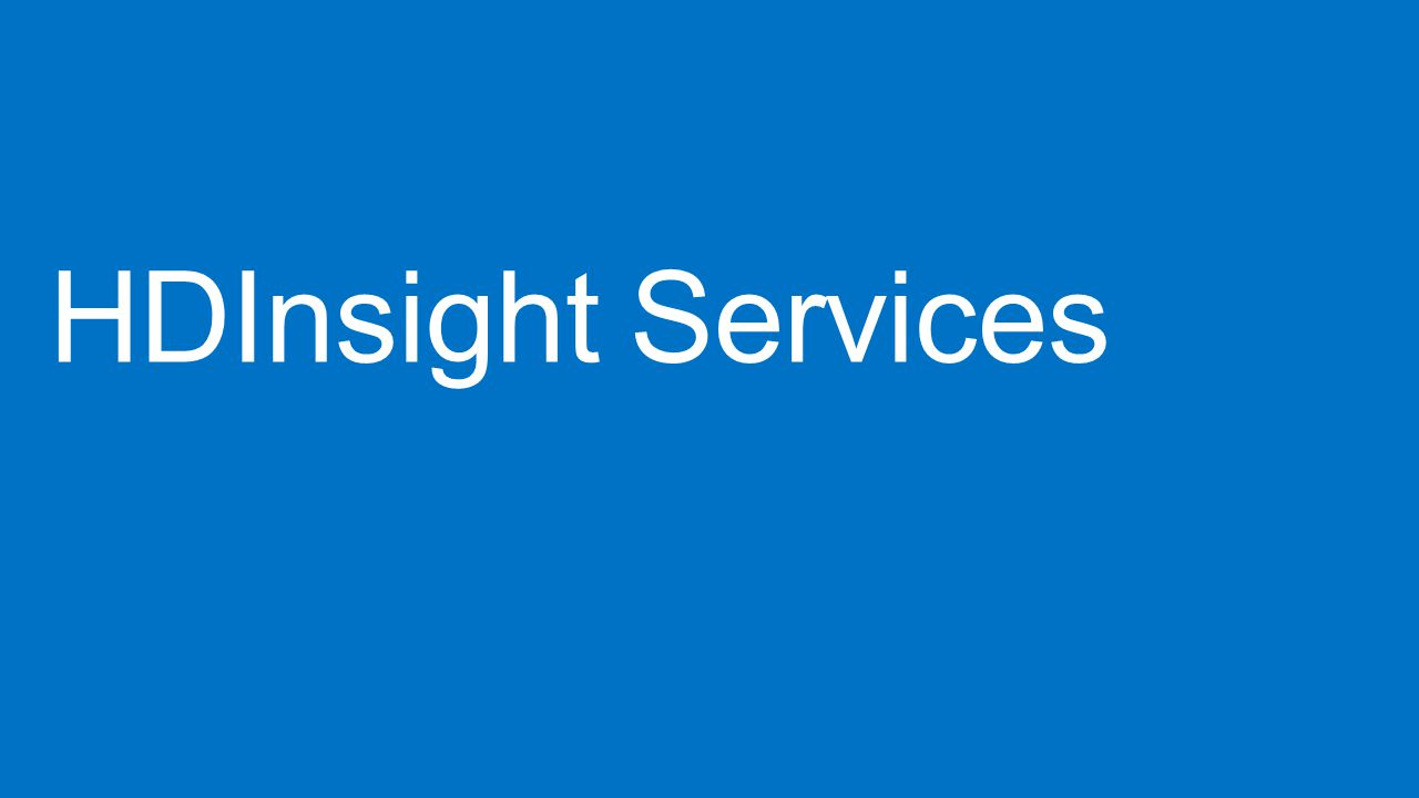 HDInsight Services
