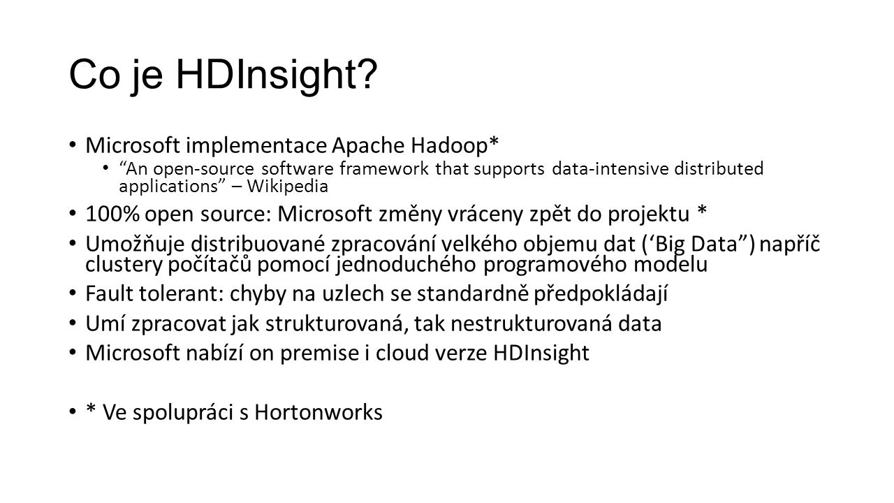 Co je HDInsight Microsoft implementace Apache Hadoop*