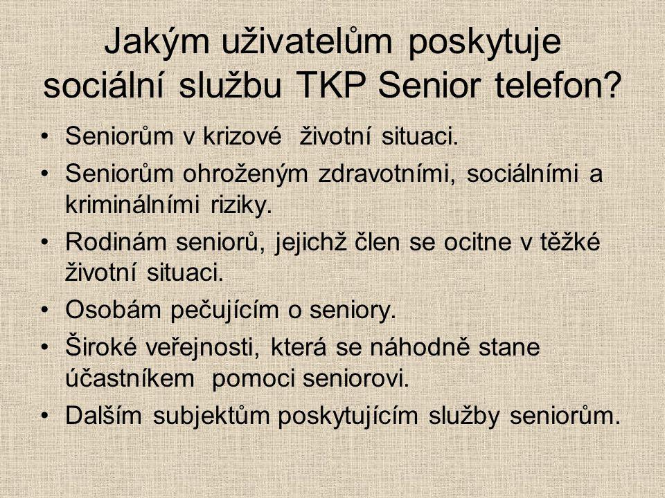Jakým uživatelům poskytuje sociální službu TKP Senior telefon