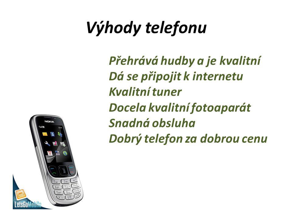 Výhody telefonu