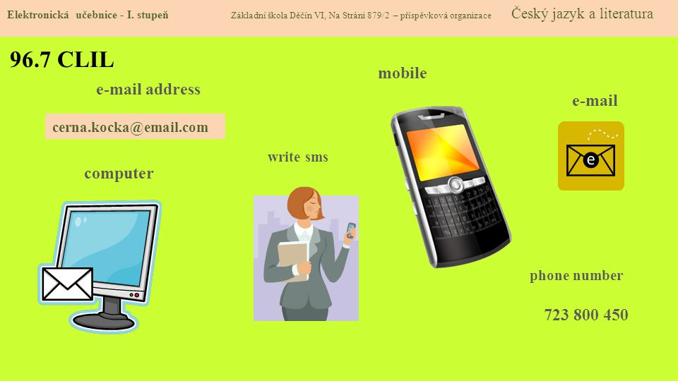 96.7 CLIL mobile  address  computer