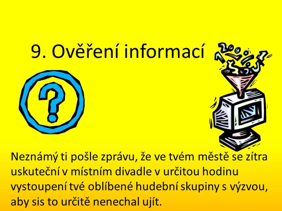 9. Ověření informací