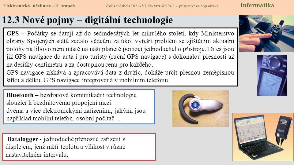 12.3 Nové pojmy – digitální technologie