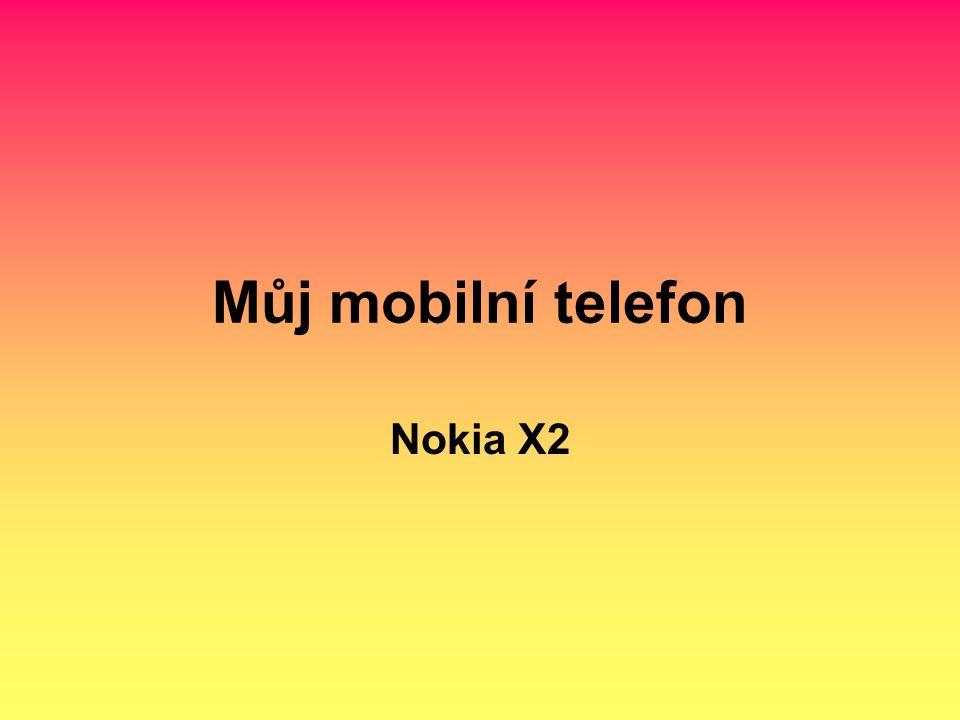 Můj mobilní telefon Nokia X2