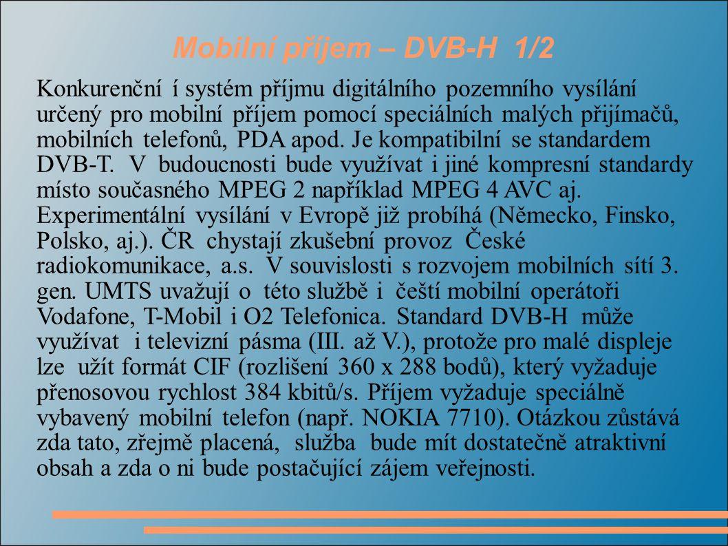 Mobilní příjem – DVB-H 1/2