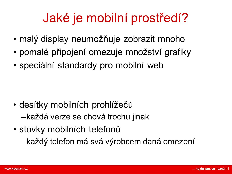 Jaké je mobilní prostředí