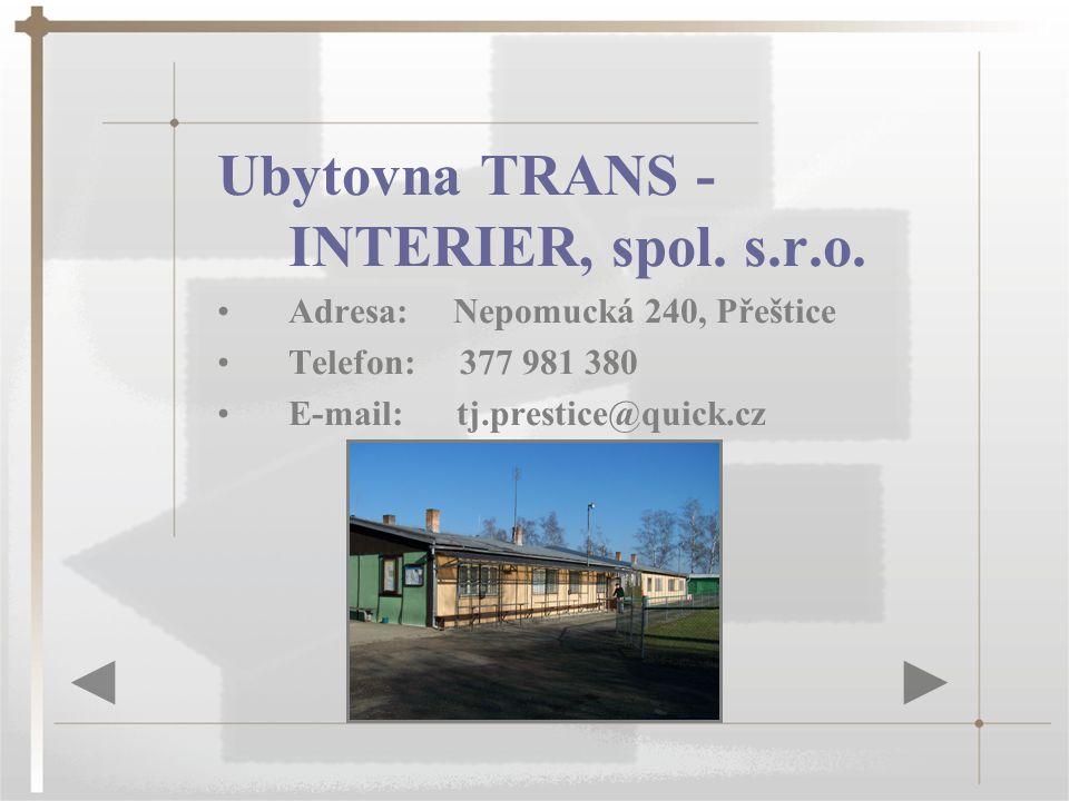 Ubytovna TRANS - INTERIER, spol. s.r.o.