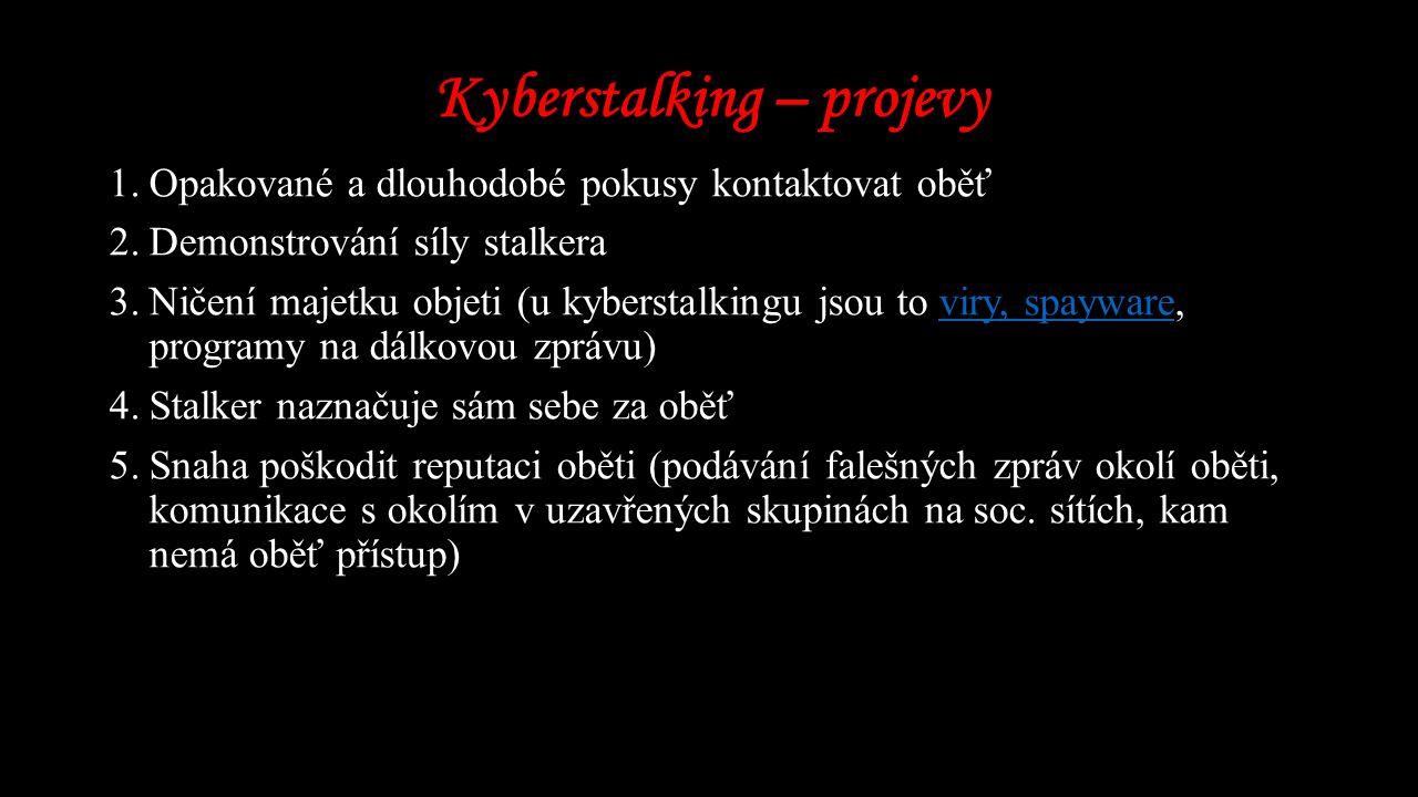Kyberstalking – projevy