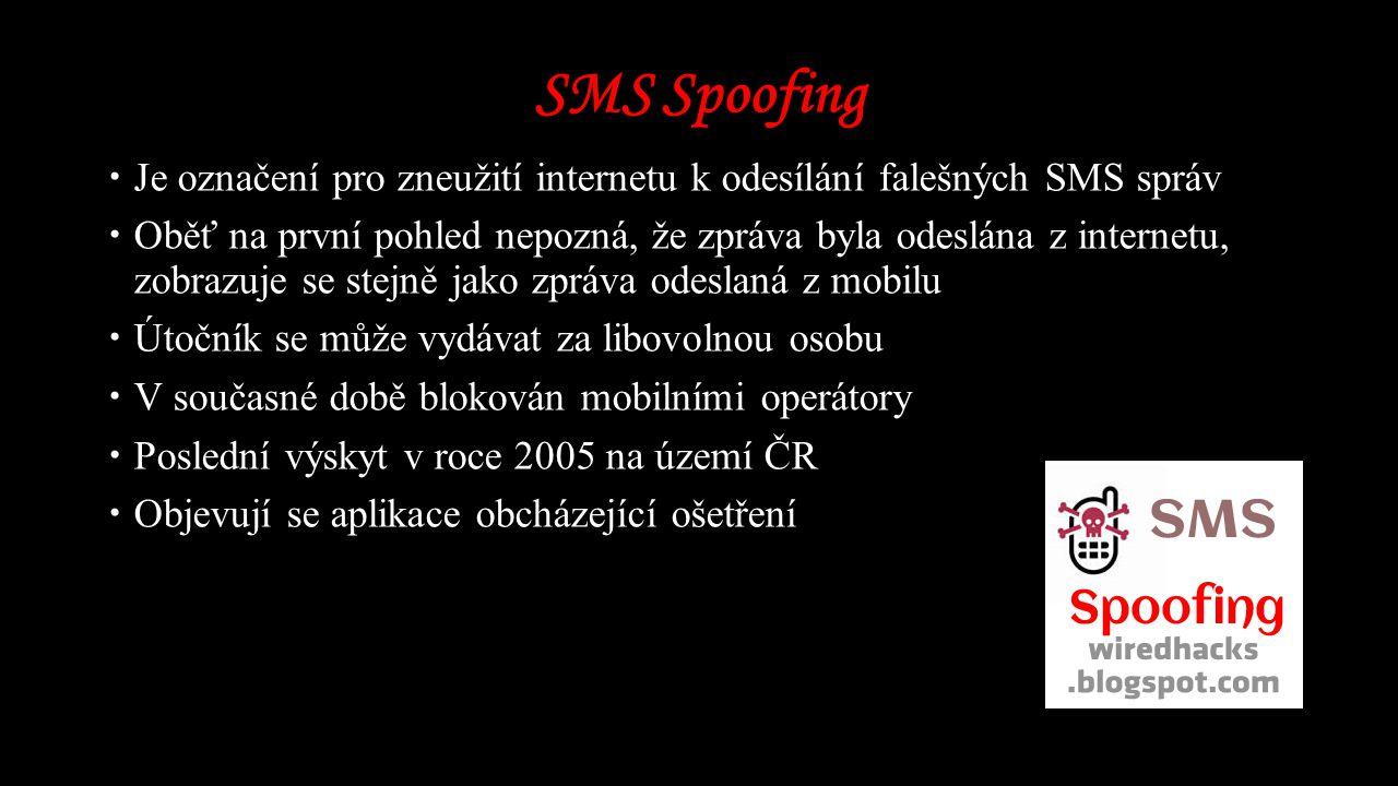 SMS Spoofing Je označení pro zneužití internetu k odesílání falešných SMS správ.