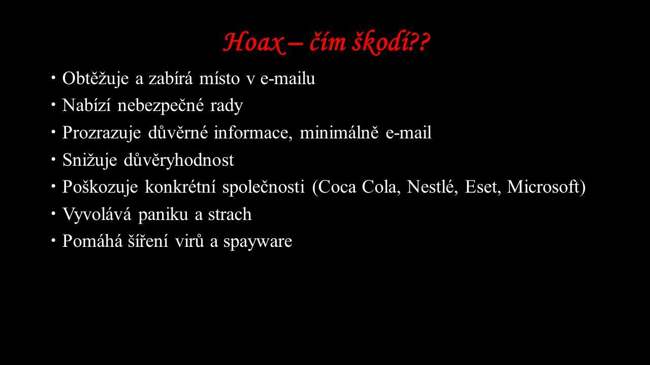 Hoax – čím škodí Obtěžuje a zabírá místo v e-mailu