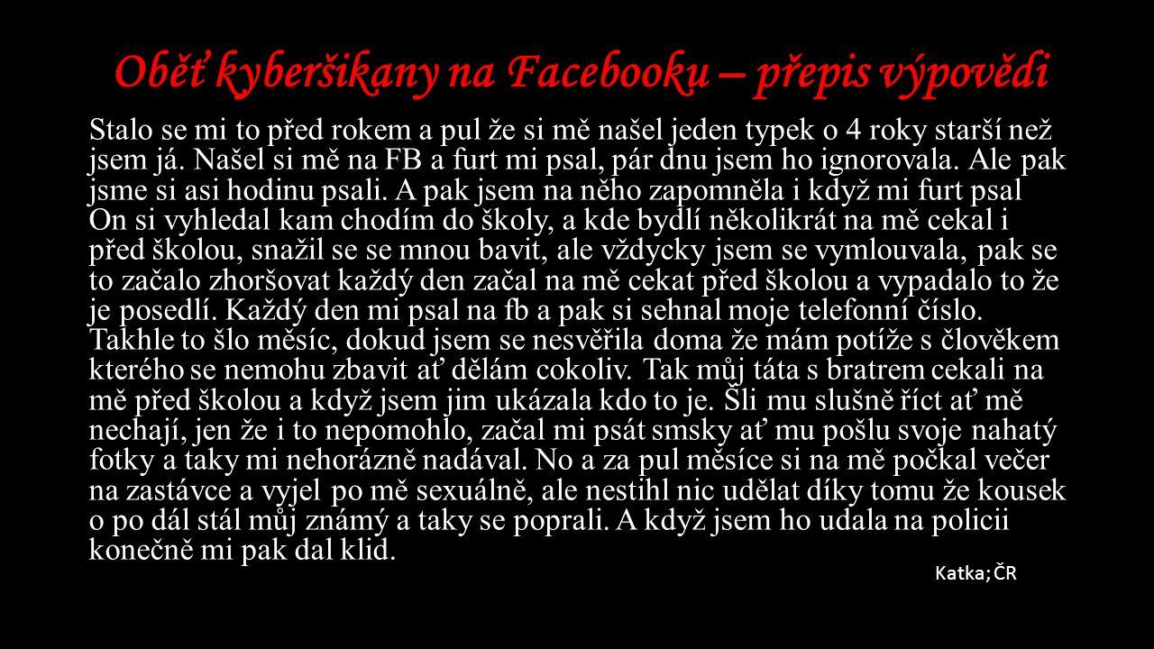 Oběť kyberšikany na Facebooku – přepis výpovědi