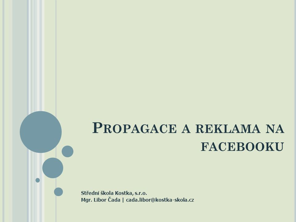 Propagace a reklama na facebooku