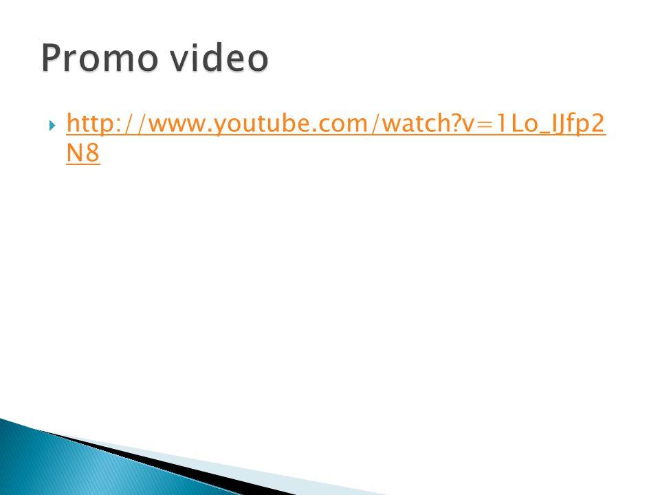 Promo video http://www.youtube.com/watch v=1Lo_IJfp2 N8