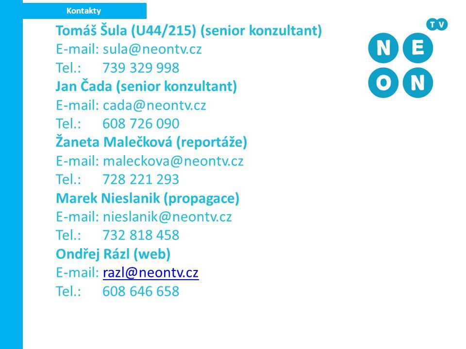 Tomáš Šula (U44/215) (senior konzultant) E-mail: sula@neontv.cz