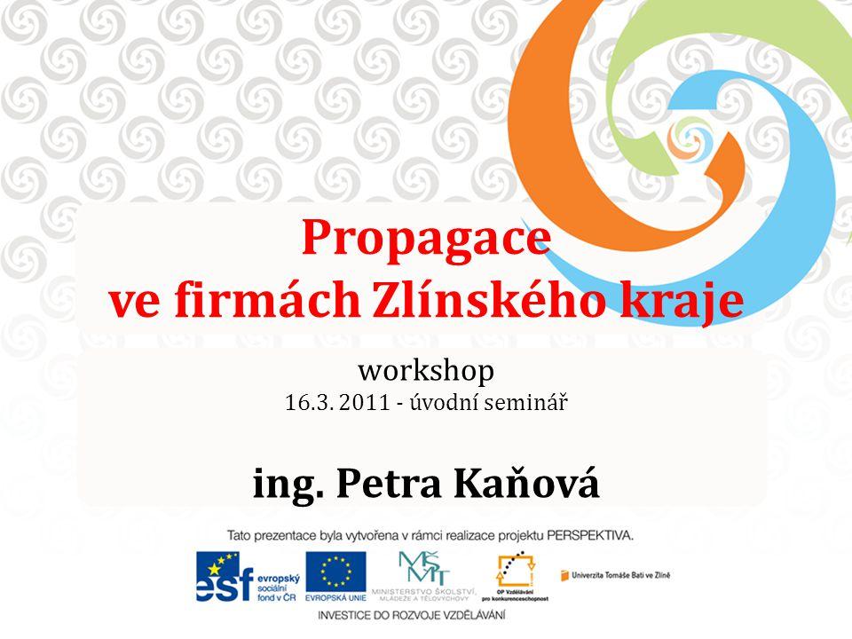 Propagace ve firmách Zlínského kraje