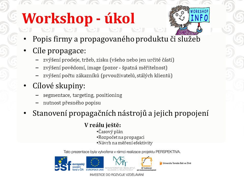 Workshop - úkol Popis firmy a propagovaného produktu či služeb