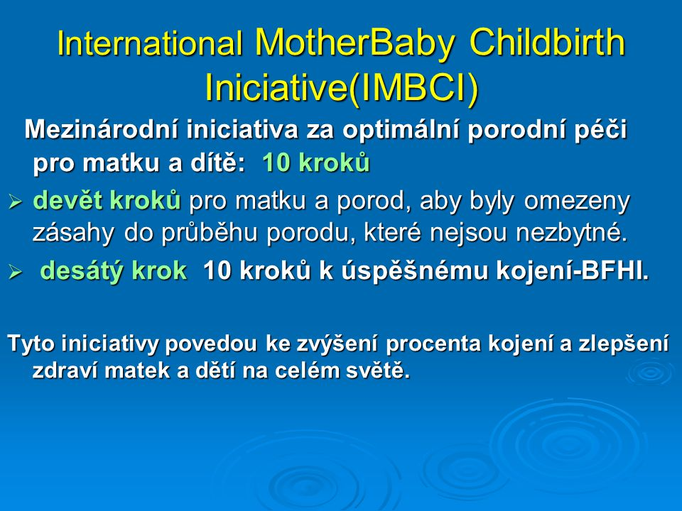 International MotherBaby Childbirth Iniciative(IMBCI)