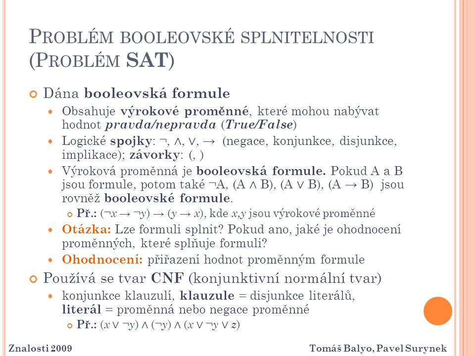Problém booleovské splnitelnosti (Problém SAT)