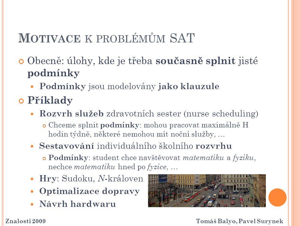 Motivace k problémům SAT