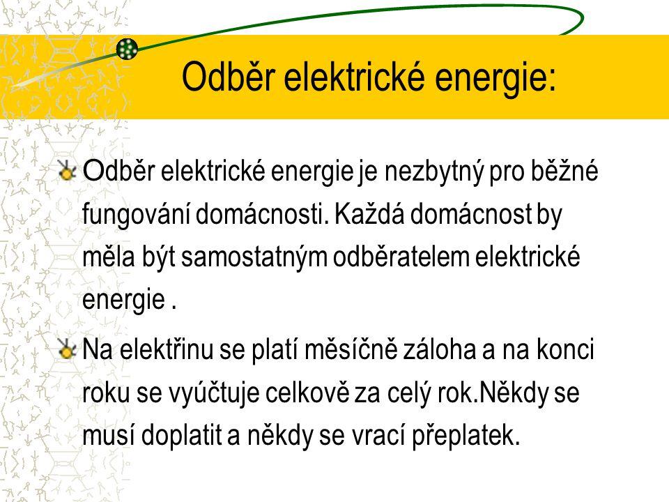 Odběr elektrické energie: