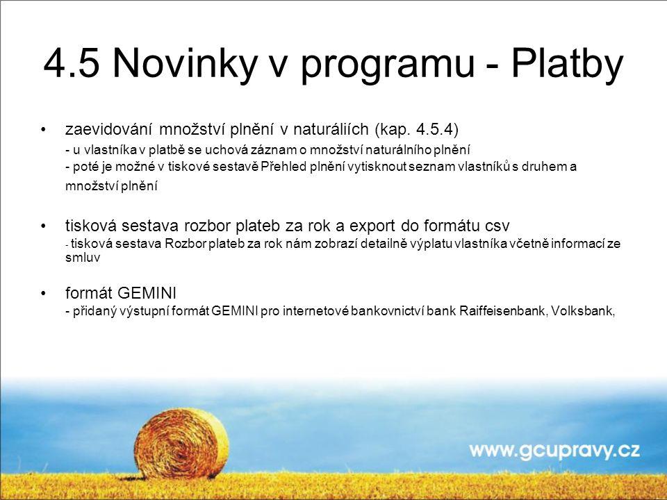 4.5 Novinky v programu - Platby