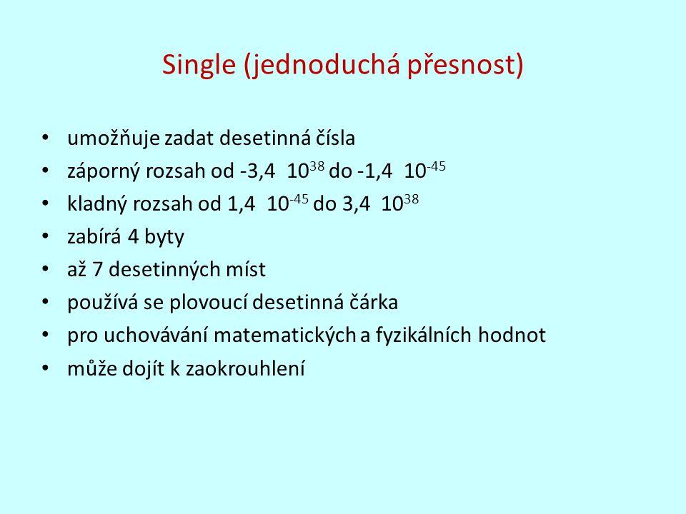 Single (jednoduchá přesnost)