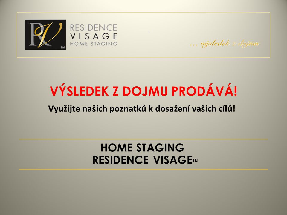 HOME STAGING RESIDENCE VISAGE™