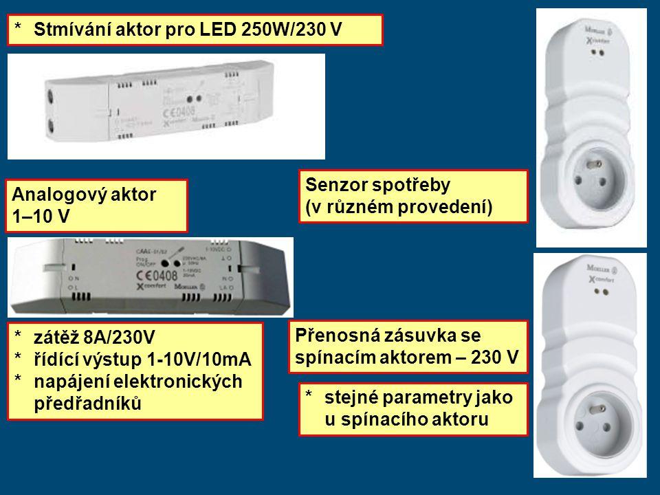 * Stmívání aktor pro LED 250W/230 V