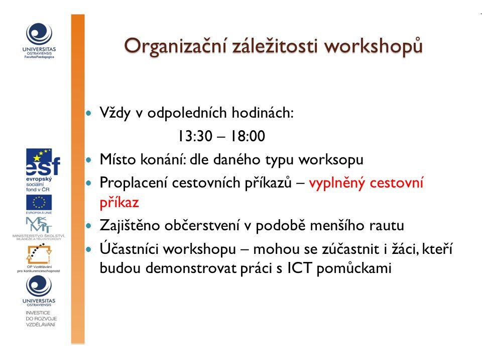 Organizační záležitosti workshopů