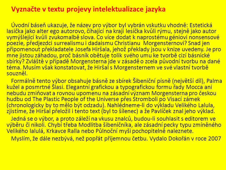 Vyznačte v textu projevy intelektualizace jazyka