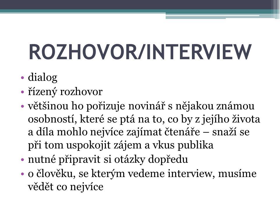 ROZHOVOR/INTERVIEW dialog řízený rozhovor