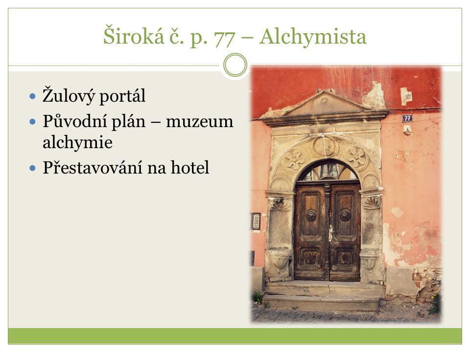 Široká č. p. 77 – Alchymista Žulový portál