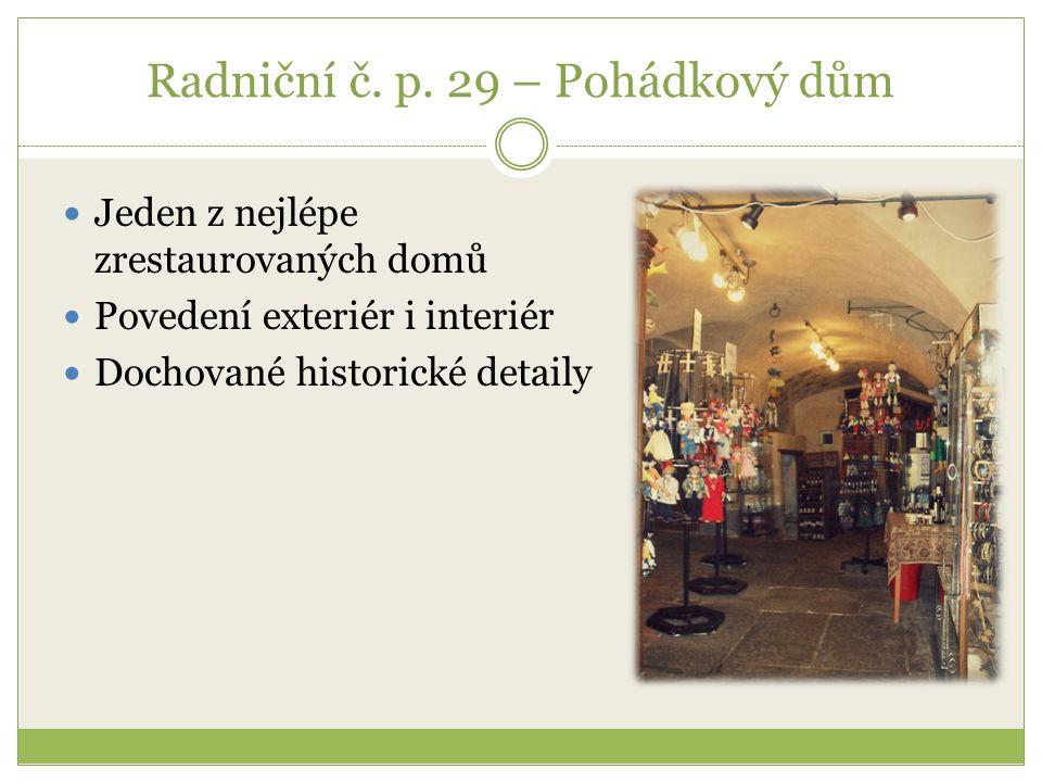 Radniční č. p. 29 – Pohádkový dům