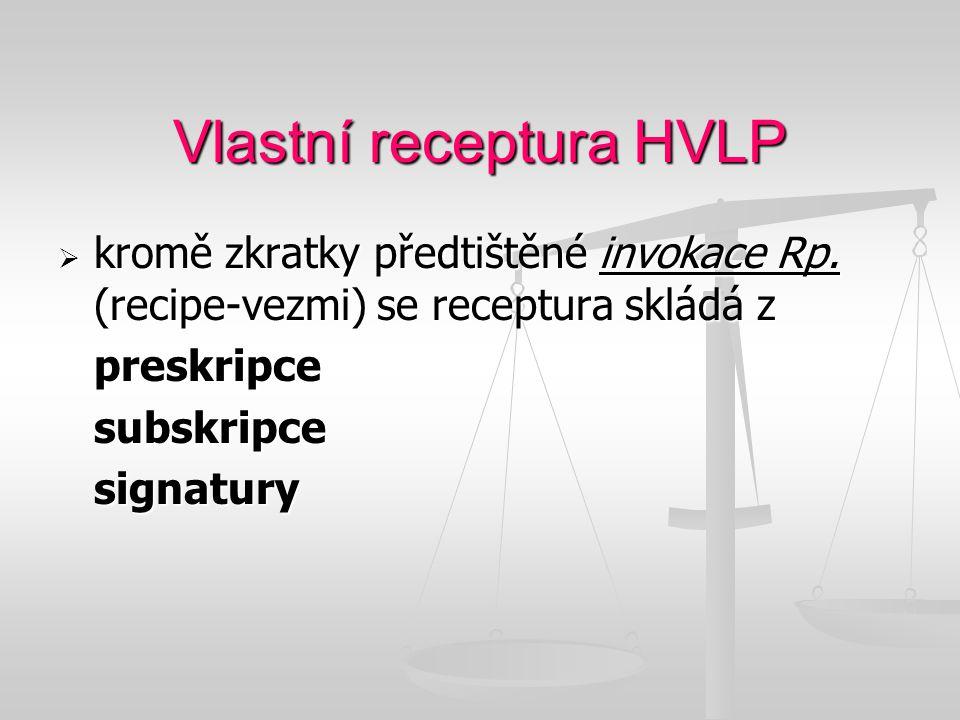 Vlastní receptura HVLP