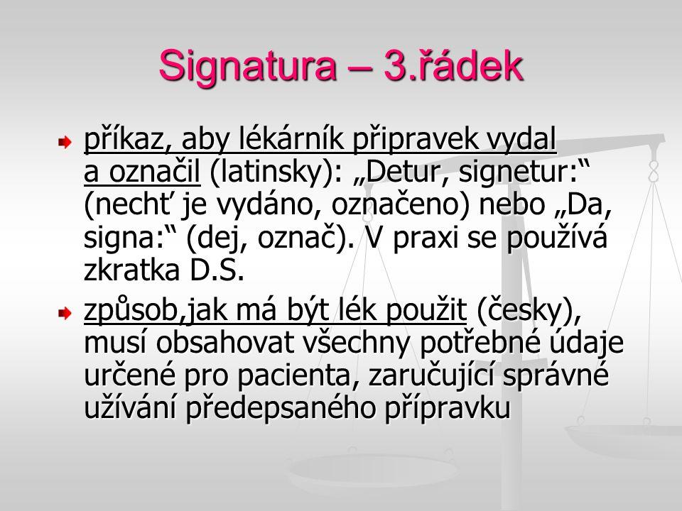 Signatura – 3.řádek