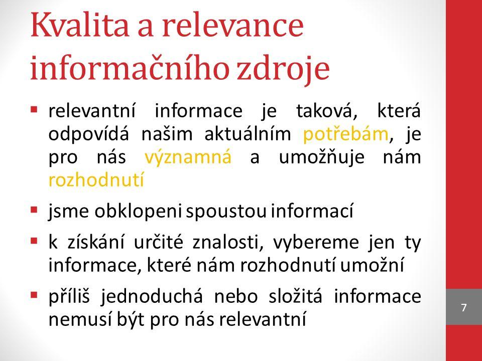 Kvalita a relevance informačního zdroje