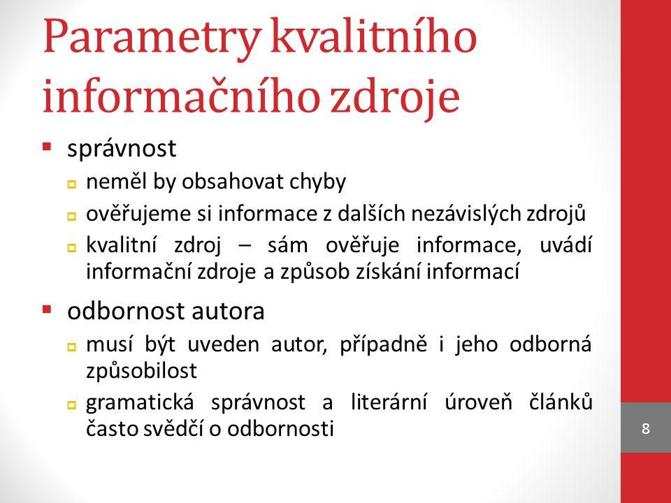 Parametry kvalitního informačního zdroje