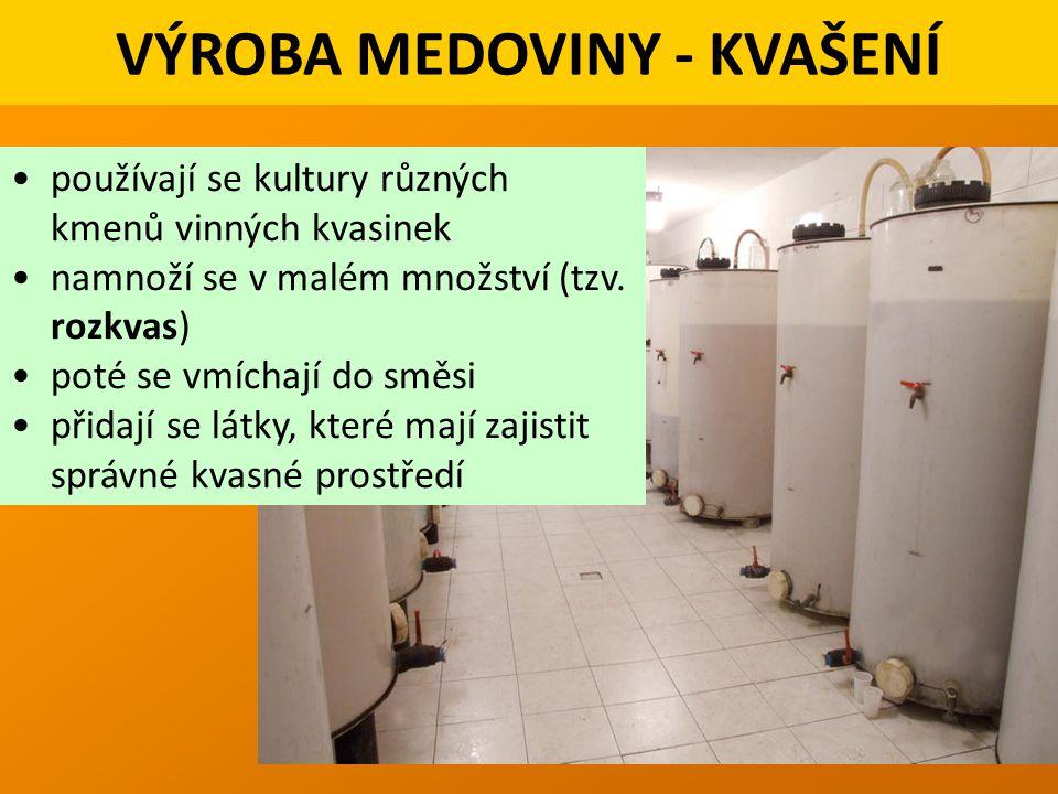VÝROBA MEDOVINY - KVAŠENÍ