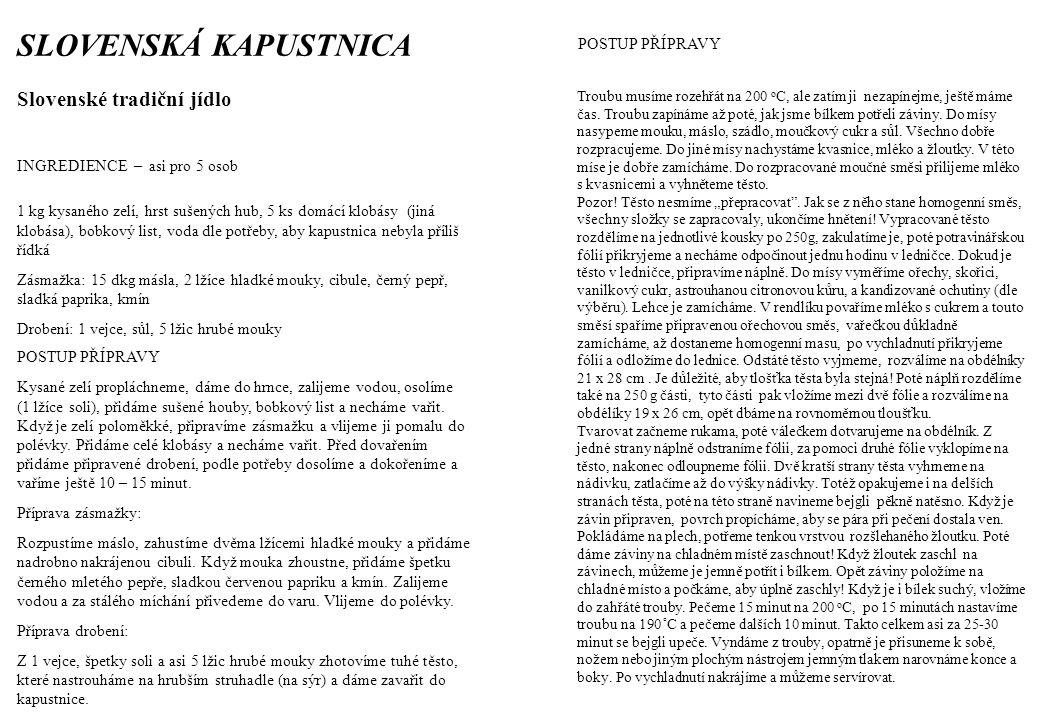 SLOVENSKÁ KAPUSTNICA Slovenské tradiční jídlo POSTUP PŘÍPRAVY